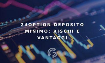 24option-rischi-e-vantaggi-del-suo-deposito-minimo-di-250e-370x223