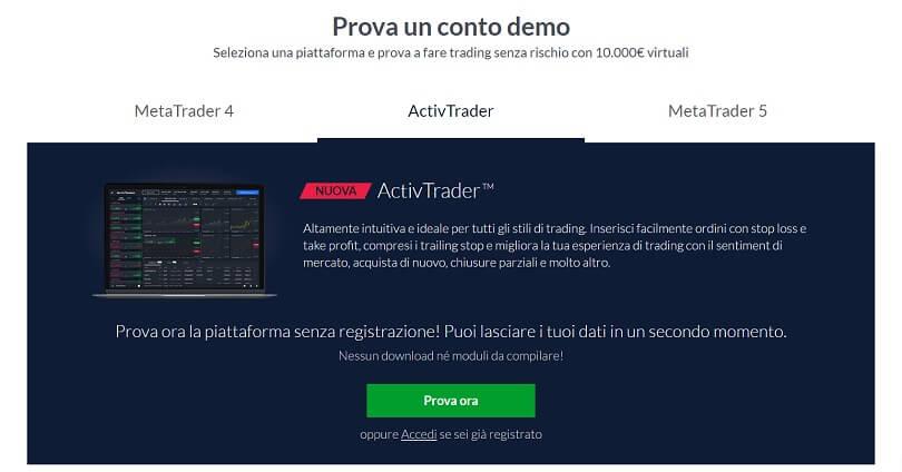 Prova un conto demo senza registrazione con ActivTrades tramite la sua piattaforma proprietaria ActivTrader