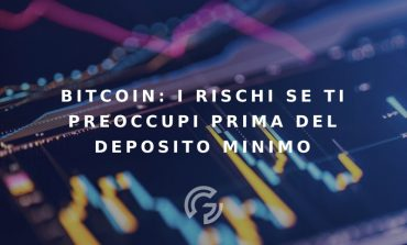 bitcoin-i-rischi-che-corri-se-ti-preoccupi-prima-del-deposito-minimo-370x223