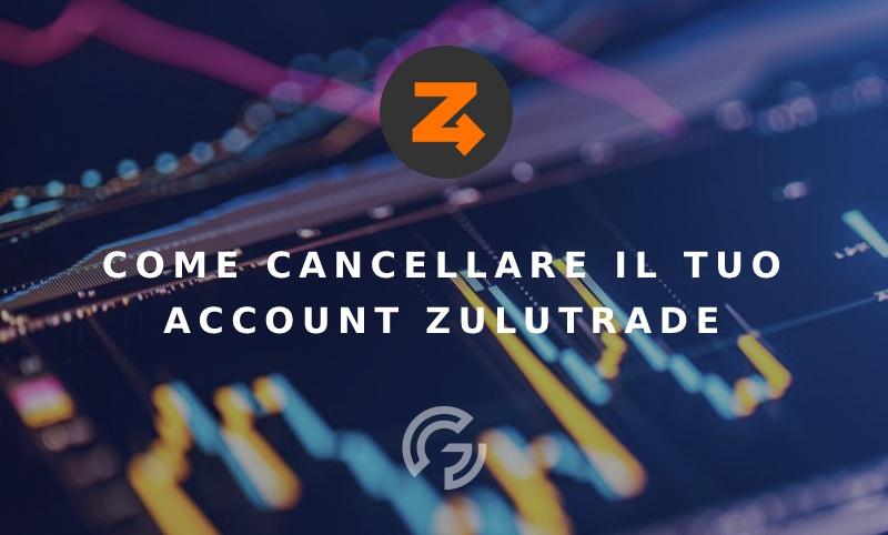 come-cancellare-account-zulutrade