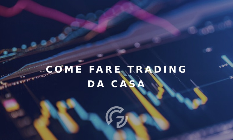 come-fare-trading-da-casa-strumenticonsigli-e-tools-per-creare-la-tua-postazione-per-il-trading