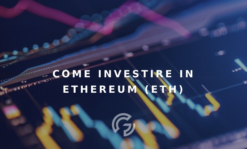 come-investire-in-ethereum