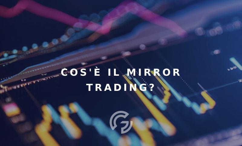 cosa-e-mirror-trading