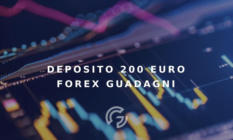 deposito-200-euro-forex-guadagni