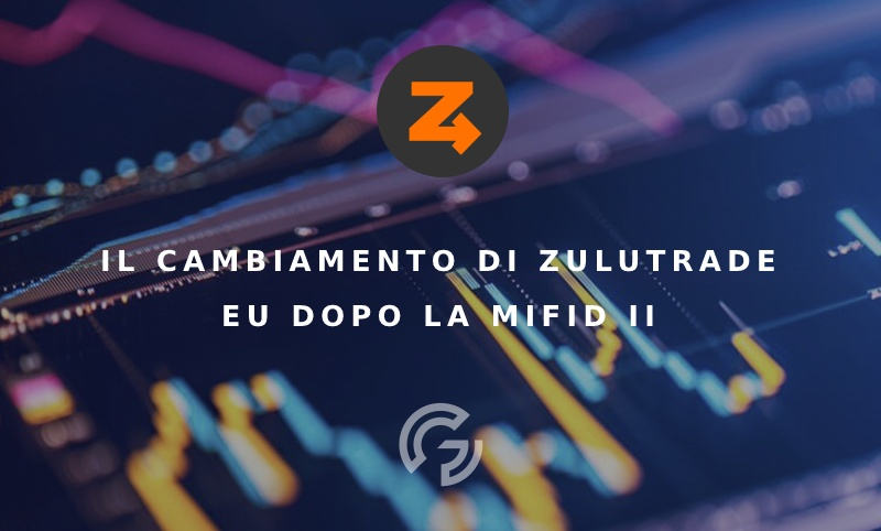 il-cambiamento-di-zulutrade-eu-dopo-il-mifid-ii