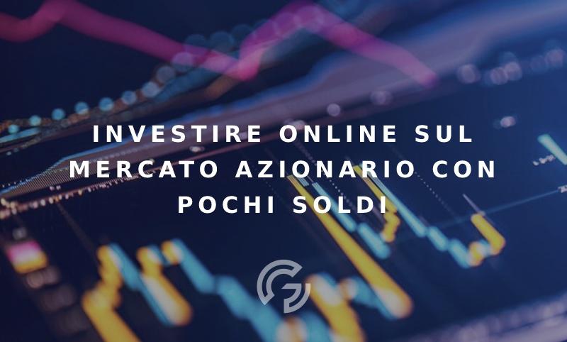 investire-online-mercato-azionario-pochi-soldi