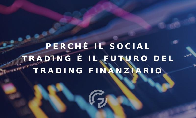 perche-social-trading-futuro