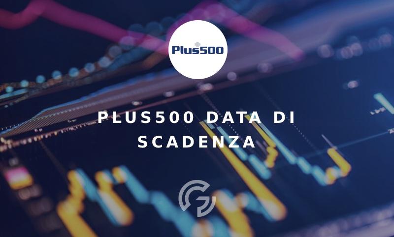 plus500-data-di-scadenza