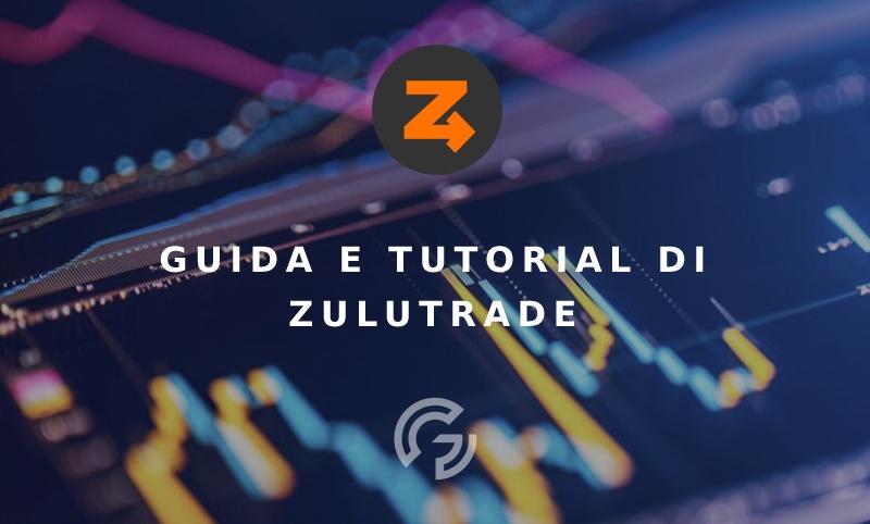 zulutrade-guida